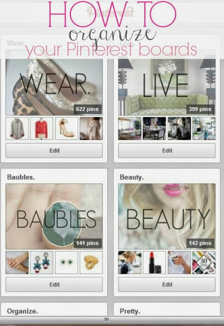 How To: Organize Your Pinterest Boards (and make them pretty, too!)